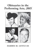 Obituaries in the Performing Arts  2015 PDF