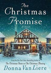 The Christmas Promise: A Novel