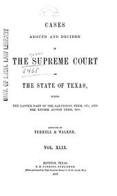 The Texas Reports: Cases Adjudged in the Supreme Court, Volume 49