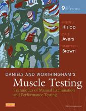 Daniels and Worthingham's Muscle Testing - E-Book: Techniques of Manual Examination and Performance Testing, Edition 9