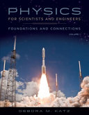 Physics for Scientists and Engineers  Foundations and Connections  Advance Edition  Volume 1