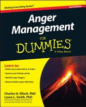 Anger Management For Dummies: Edition 2