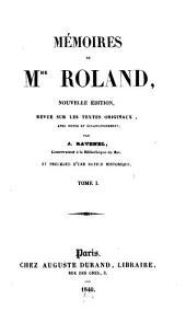Mémoires de Mme Roland: Volumes1à2