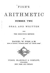Fish's Arithmetic Number One[-two]: Oral and Written ..., Volume 2