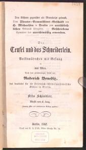Der Teufel und das Schneiderlein: Volksmärchen mit Gesang in drei Akten