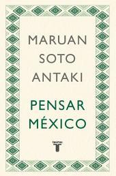 Pensar México (Pensar el mundo 2)