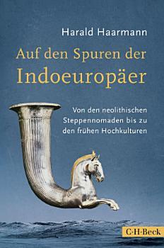 Auf den Spuren der Indoeurop  er PDF