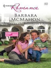 Nanny to the Billionaire's Son: A Billionaire Romance