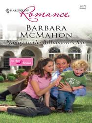 Nanny To The Billionaire S Son Book PDF