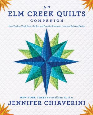 An Elm Creek Quilts Companion PDF