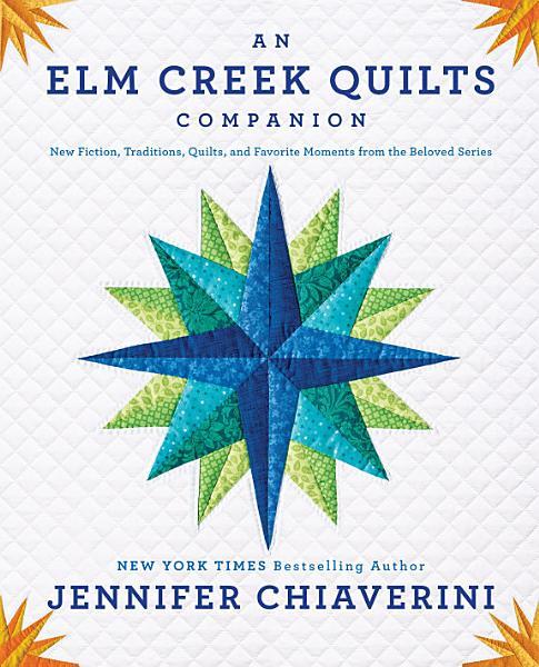 An Elm Creek Quilts Companion