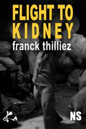Fligth to Kidney: An Outstanding Short Story