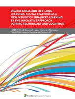 Digital Skills and Life long Learning  Digital Learning as a New Insight of Enhanced Learning by the Innovative Approach Joining Technology and Cognition PDF
