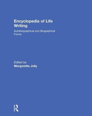 Encyclopedia of Life Writing PDF