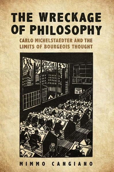 Download The Wreckage of Philosophy Book
