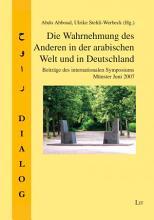 Die Wahrnehmung des Anderen in der arabischen Welt und in Deutschland PDF