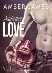 Addictive Love, vol. 1