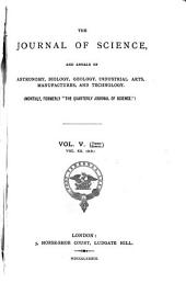 The Journal of Science, and Annals of Astronomy, Biology, Geology, Industrial Arts, Manufactures, and Technology: Volume 20