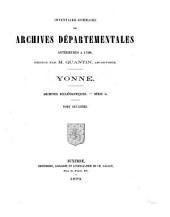 Inventaire-sommaire des Archives départementales antérieures à 1790: Yonne