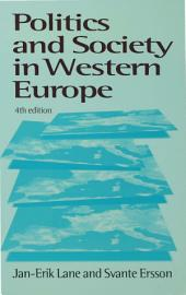Politics and Society in Western Europe: Edition 4