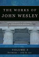 The Works of John Wesley, Volume 3