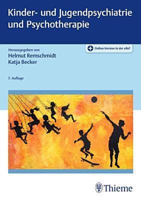 Kinder  und Jugendpsychiatrie und Psychotherapie PDF