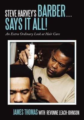 Steve Harvey s Barber       Says It All