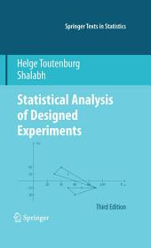 Statistical Analysis of Designed Experiments, Third Edition: Edition 3