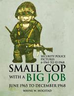Small Cop with a Big Job