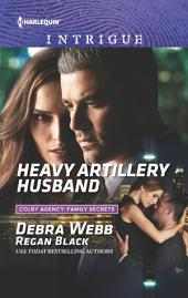 Heavy Artillery Husband