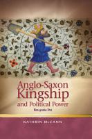 Anglo Saxon Kingship and Political Power PDF