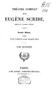 Théàtre complet de M. Eugène Scribe: Volume15
