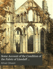 Some Account of the Condition of the Fabric of Llandaff Cathedral, from 1575 to ... 1857