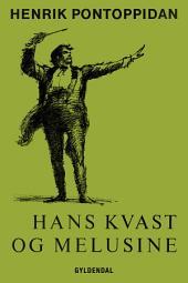 Hans Kvast og Melusine: En humoreske