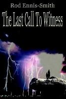 The Last Call to Witness PDF