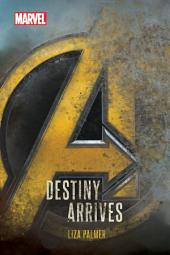 Avengers: Infinity War: Destiny Arrives