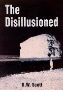 The Disillusioned
