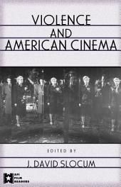 Violence and American Cinema
