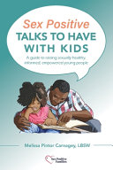 Sex Positive Talks to Have With Kids