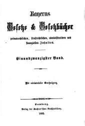 Bayerns Gesetze und Gesetzbücher: Band 21