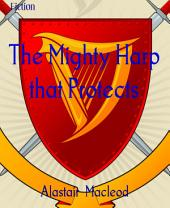 The Mighty Harp that Protects