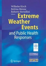 Extreme Weather Events And Public Health Responses Book PDF