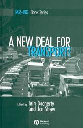 A New Deal for Transport?: The UK's struggle with the sustainable transport agenda