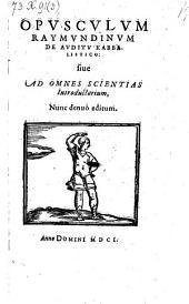 Opusculum de auditu Kabbalistico: sive ad omnes scientias introductorium