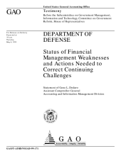 Department of Defense status of financial management weaknesses and actions needed to correct continuing challenges