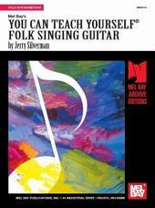 You Can Teach Yourself Folk Singing Guitar