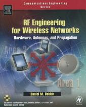 RF Engineering for Wireless Networks: Hardware, Antennas, and Propagation