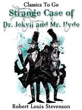 The Strange Case of Dr. Jekyll and Mr. Hyde: Revised Edition of Original Version