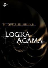 Logika Agama: Kedudukan Wahyu & Batas-Batas Akal dalam Islam