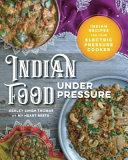Indian Food Under Pressure Book